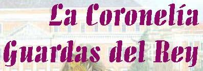 REVISTA LA CORONELÍA GUARDAS DEL REY