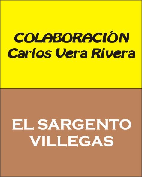 Colaboraciones miscelánea. Sgto. Villegas