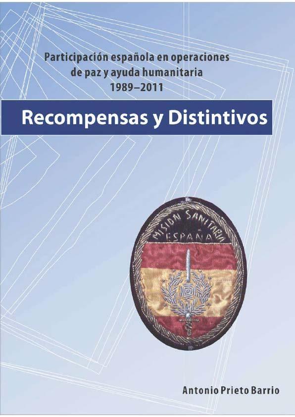 Recompensas y distintivos. Antonio Prieto Barrio